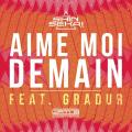 The Shin Sekaï «Aime Moi Demain» feat Gradur
