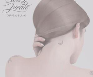 Coeur de Pirate – Drapeau Blanc
