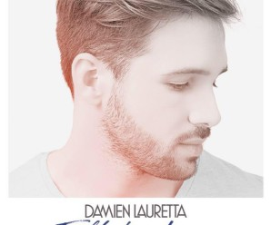 Damien Lauretta « Fall In Love »