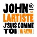 John Mamann «J'suis Comme Toi» feat. Lartiste