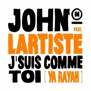John-Mamann-J'suis-Comme-Toi