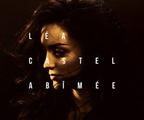 Léa Castel – Abîmée