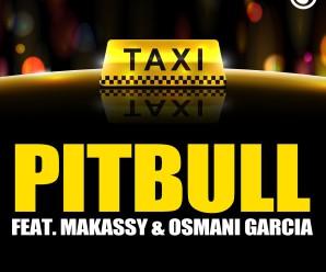 Pitbull «El Taxi» ft. Makassy & Osmani Garcia