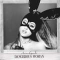 Ariana Grande «Dangerous Woman»