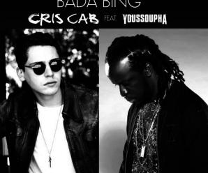 Cris Cab «Bada Bing» ft Youssoupha