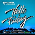 Flo Rida « Hello Friday » ft Jason Derulo