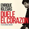Enrique Iglesias – Duele el Corazón ft. Wisin