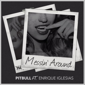 Pitbull-Messin'-Around
