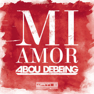 Abou-Debeing-Mi-Amor