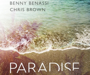 Benny Benassi & Chris Brown – Paradise