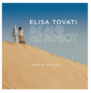 Elisa-Tovati-Take-me-Far-Away