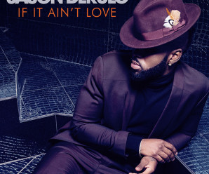 Jason Derulo – If It Ain't Love