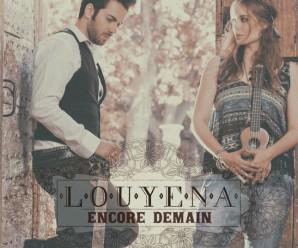 Louyena – Encore Demain