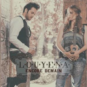 Louyena-Encore-Demain