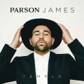 Parson James – Temple