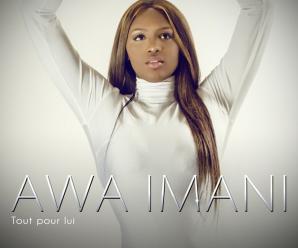 Awa Imani – Tout Pour Lui
