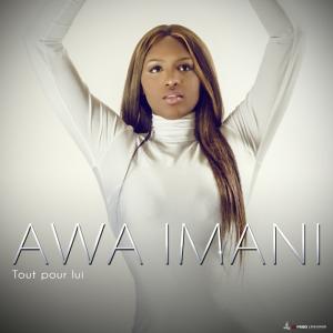 Awa-Imani-Tout-pour-lui