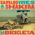 Carlos Vives & Shakira – La Bicicleta
