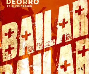 Deorro Ft. Elvis Crespo – Bailar