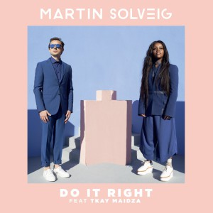 Do It Right ft. Tkay Maidza