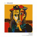 DJ Snake ft. Georges Maple – Talk