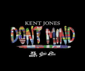 Kent Jones – Dont Mind