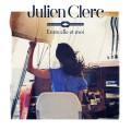 Julien Clerc – Entre Elle Et Moi