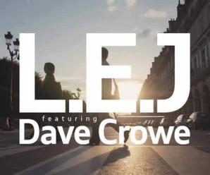 L.E.J – Le Verbe (feat. Dave Crowe)