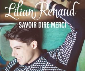 Lilian Renaud – Savoir Dire Merci