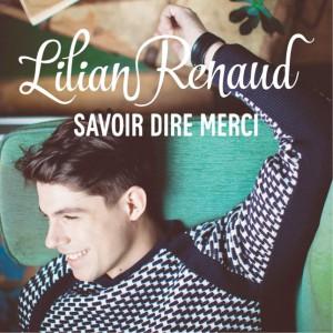 Lilian-Renaud-Savoir-Dire-Merci