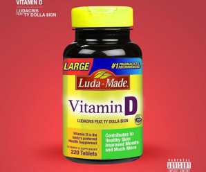 Ludacris – Vitamin D (feat. Ty Dolla $ign)