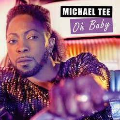 Michael Tee – Oh baby