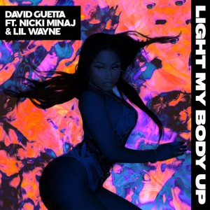 Light My Body Up ft Nicki Minaj & Lil Wayne