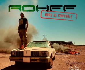 Rohff – Hors de contrôle
