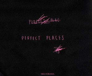 Lorde – Perfect Places