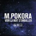 M Pokora «Voir la Nuit S'emballer»