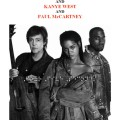 Rihanna « Four Five Seconds » feat Kanye West & Paul McCartney
