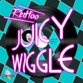 Redfoo « Juicy Wiggle »