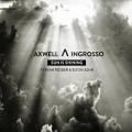 Axwell / Ingrosso «Sun Is Shining»