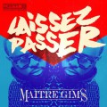 Maitre Gims «Laissez Passer»