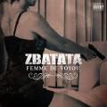 Zbatata «Femme De Voyou»