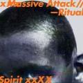 Massive Attack & Azekel «Ritual Spirit»