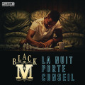 Black M – La Nuit Porte Conseil