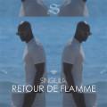 Singuila – Retour de Flamme